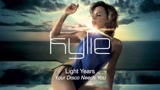 Kylie Minogue - Your Disco Needs You - Light Years