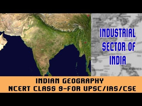 Indian Geography I Industrial sector of India