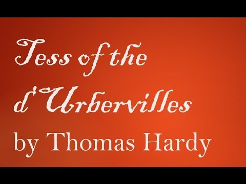 Tess of the d'Urbervilles by Thomas Hardy (Book Reading, British English Female Voice)