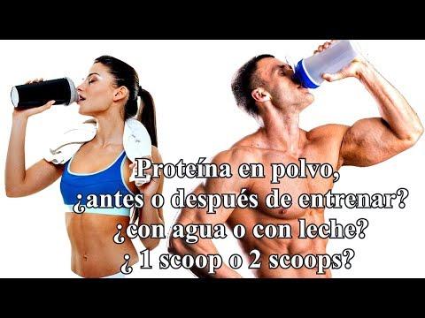 Proteína. ¿Antes o después de entrenar? ¿Con agua o con leche?¿1 scoop o 2 scoops?