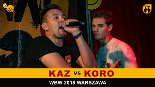bitwa KAZ vs KORO # WBW 2018 Warszawa (1/2) # freestyle battle