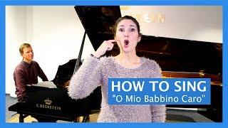 "How To Sing Opera: ""O Mio Babbino Caro"" from Gianni Schicchi (Puccini)"