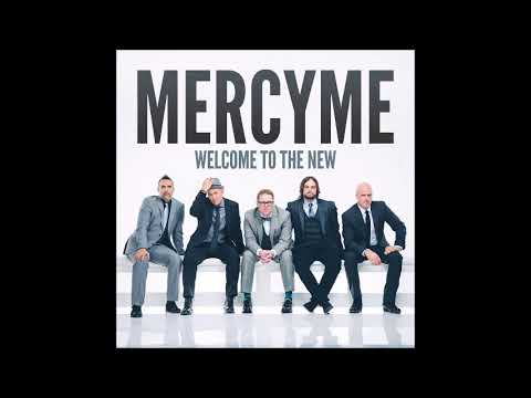 MercyMe  Welcome to the New 2014 Full Album