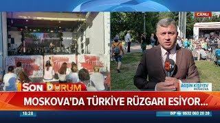 moskovada trkiye festivali atv haber 10 austos 2018