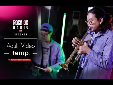 Adult Video - Temp. | Rock On Live Session