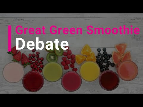 The Great Green Smoothie Debate