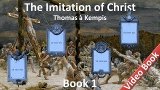 The Imitation of Christ by Thomas à Kempis - Book 1 - Admonitions Profitable For The Spiritual Life