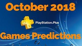 PS PLUS October 2018 Games Predictions #psplus #playstationplus