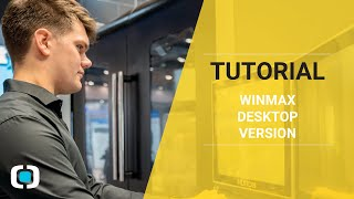 Tutorial - WinMax Desktop Version