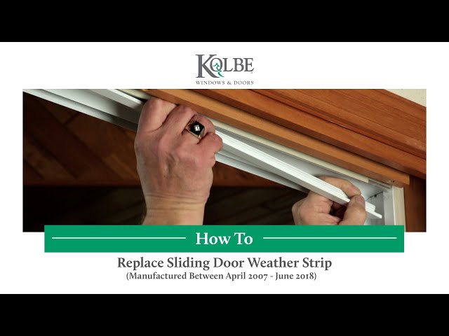 How to Replace Sliding Door Weather Strip
