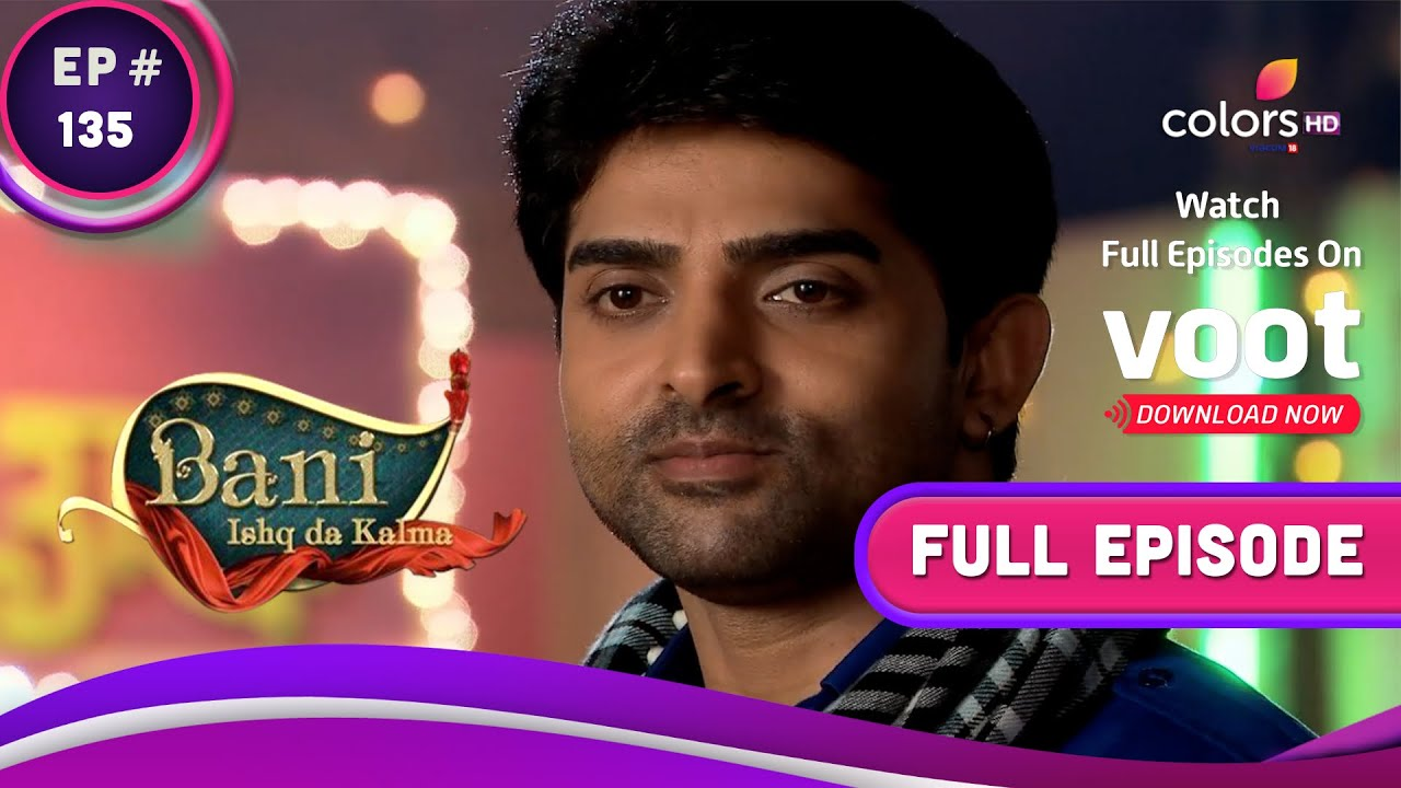 Download Bani-Ishq Da Kalma | बानी-इश्क दा कलमा | Ep. 135 | Rajji falls in love | रज्जी को सोहम से प्यार