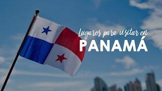Lugares para visitar en Panamá