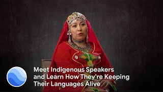 Meet Indigenous Speakers and Learn How They're Keeping Their Languages Alive