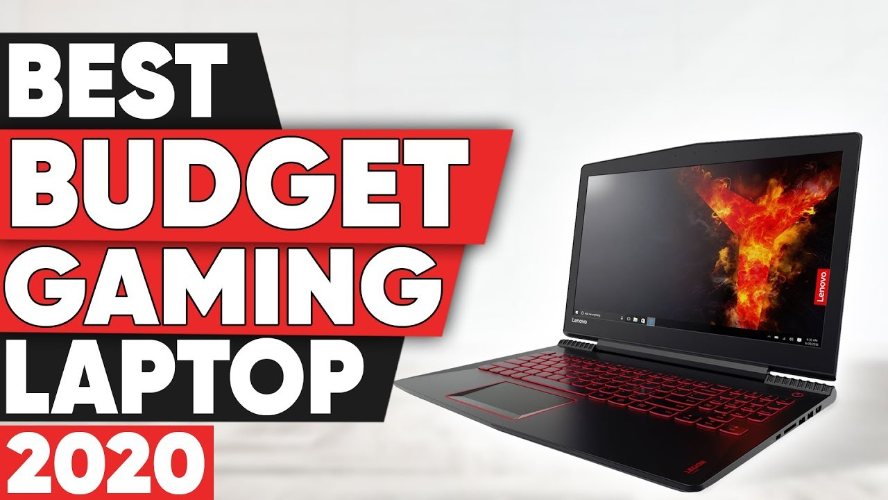 Best Budget Gaming Laptop In 2020 Youtube