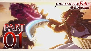 Fire Emblem Fates Birthright - Part 1 - Hoshido and Nohr
