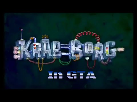 SpongeBob SquarePants Krab Borg in G.T.A. 5 from YouTube · Duration:  11 minutes 31 seconds