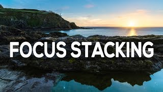FOCUS STACKING - How to Post Process for Best Results?