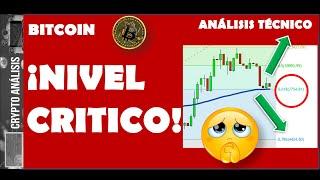 Bitcoin ¡NIVEL CRITICO!   Btc/Criptomonedas TRADING ANÁLISIS/NOTICIAS