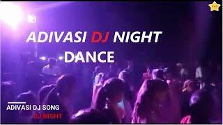 Dj Night 🔥 | Adivasi Dance | Timli Dance \\ New 2018