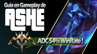 CÓMO JUGAR CON EL MEJOR ADC, ASHE ( 54% WIN RATE !! )