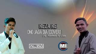 Reza RE Tolong Jaga Dia Ft Misbah Al Zizi Cover    Official Lyick Video