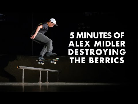 5 Minutes Of Alex Midler Destroying The Berrics