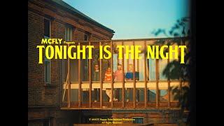 Смотреть клип Mcfly - Tonight Is The Night