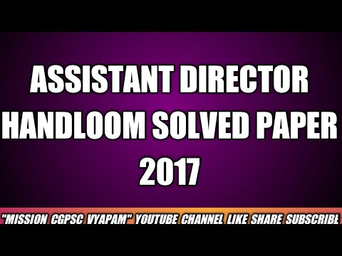 ASSISTANT DIRECTOR HANDLOOM SOLVED PAPER 2017