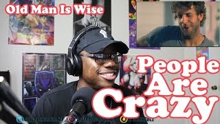 Download Billy Currington - People Are Crazy REACTION! I COULDNT AGREE MORE Mp3 and Videos