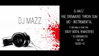 DJ MAZZ - Rae Sremmurd: Throw Sum Mo Instrumental (DOLBY DIGITAL REMASTERED)