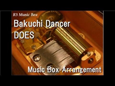 Bakuchi Dancer/DOES [Music Box] (Anime Film