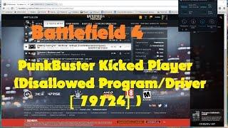 Решение: PunkBuster выкидывает из игры BF4 (Disallowed Program/Driver [79724])