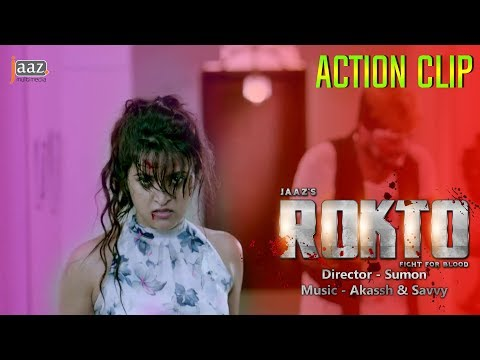 ROKTO MOVIE ACTION CLIP | PORI MONI |...