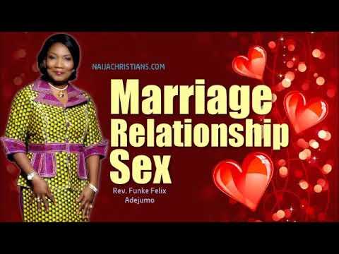 Marriage, Relationship, Sex ? ? ❤️ ? ?   Rev  Funke Felix Adejumo