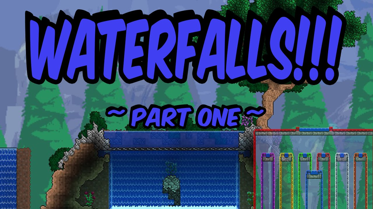 Terraria Let S Build Waterfalls Part One Youtube