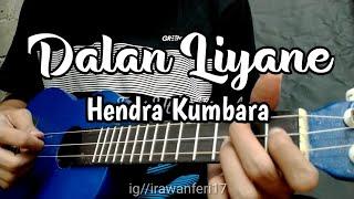 Download Dalan Liyane - Hendra Kumbara (Kunci&Lirik) Cover Kentrung Ukulele by Feri Yt Official