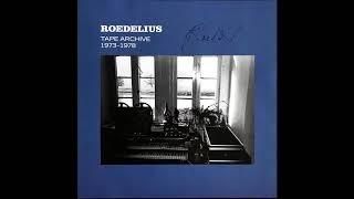 Hans-Joachim Roedelius – Tape Archive 1973-1978