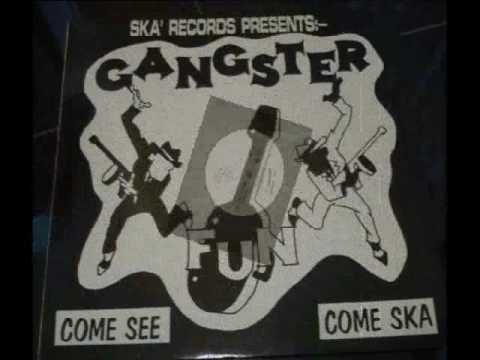 Gangster Fun ~ I Don't Care