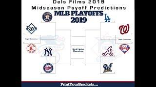 MLB Midseason Playoff Predictions And World Series Winner!