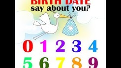 What Does Your Birth Date Says About You