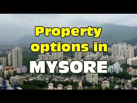 Best Property Options in Mysore | The Property Guide