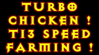 Diablo 3 WD T13 Turbo Chicken Bounty Speed Farming Build 2.4.2
