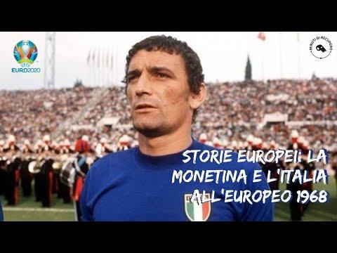 STORIE EUROPEI: LA MONETINA E L'ITALIA NELL'EUROPEO 1968 🔵🏆
