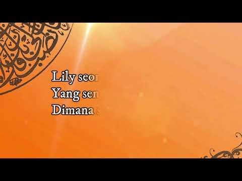 Lagu Lily Alan Walker Versi Sholawat Nabi