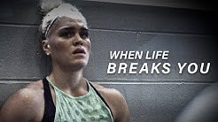 WHEN LIFE BREAKS YOU - Motivational Video