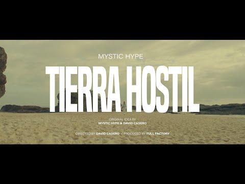 Mystic Hype - TIERRA HOSTIL (Videoclip Oficial)