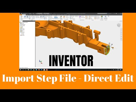 autodesk-inventor-2019---import-and-edit-step-files---how-to-direct-edit-like-a-champ