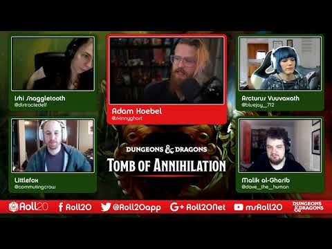 Episode 34 - Roll20 Presents: D&D Tomb of Annihilation