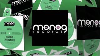 Luis Bravo - Switch Dance - Kruno Kereta Remix (Monog Records)