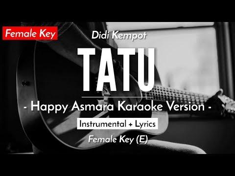 (karaoke)-tatu---didi-kempot-(female-key-|-happy-asmara-version)